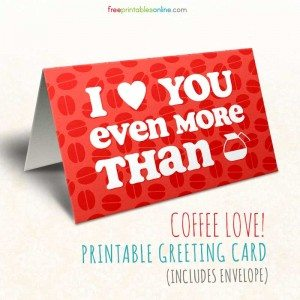 Printable Greeting Card for Coffee Lovers