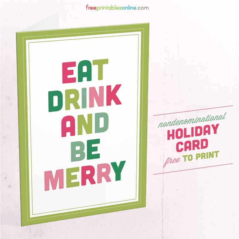 http://freeprintablesonline.com/wp-content/uploads/2014/12/Eat-Drink-and-Be-Merry-Card-Envelope-Thumbnail.jpg