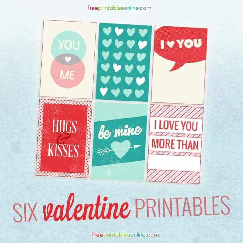 http://freeprintablesonline.com/wp-content/uploads/2015/02/Six-Valentine-Printables.jpg