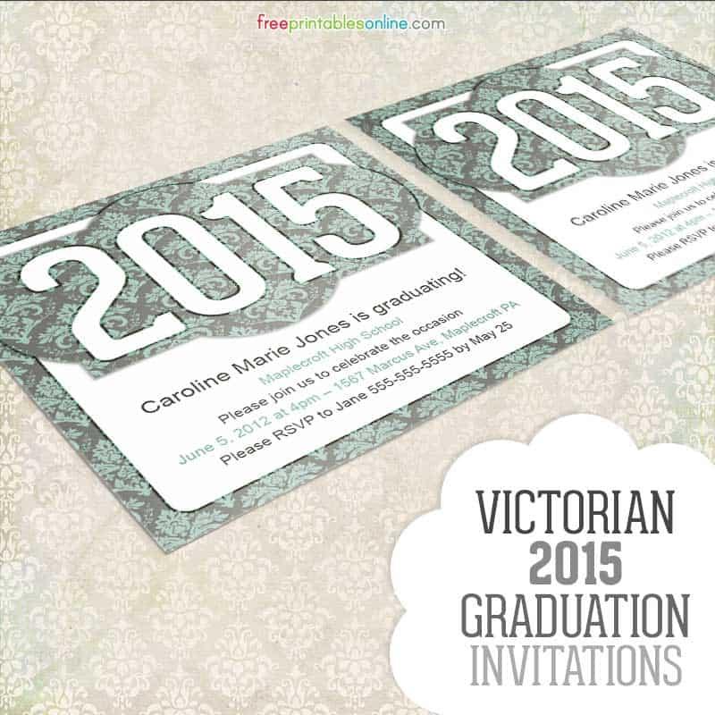 http://freeprintablesonline.com/wp-content/uploads/2015/03/Victorian-Graduation-2015-thumbnail.jpg
