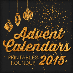 2015 Free Printable Advent Calendars Roundup