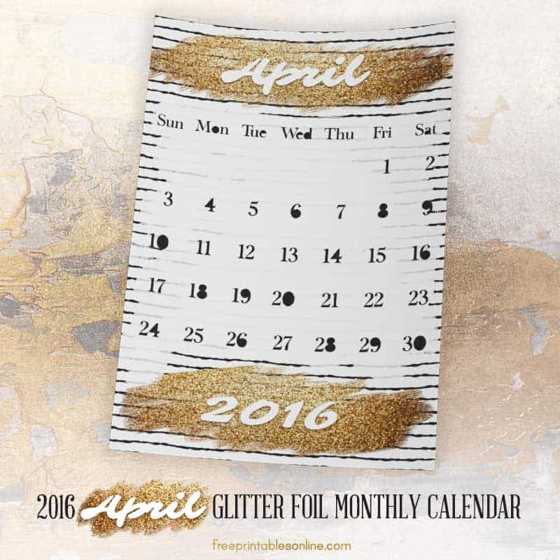 Glitter Foil Gold April Monthly Calendar