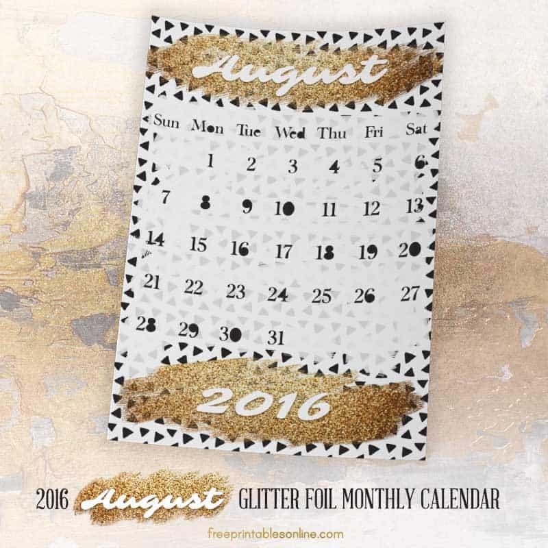 Glitter Foil Gold August 2016 Monthly Calendar