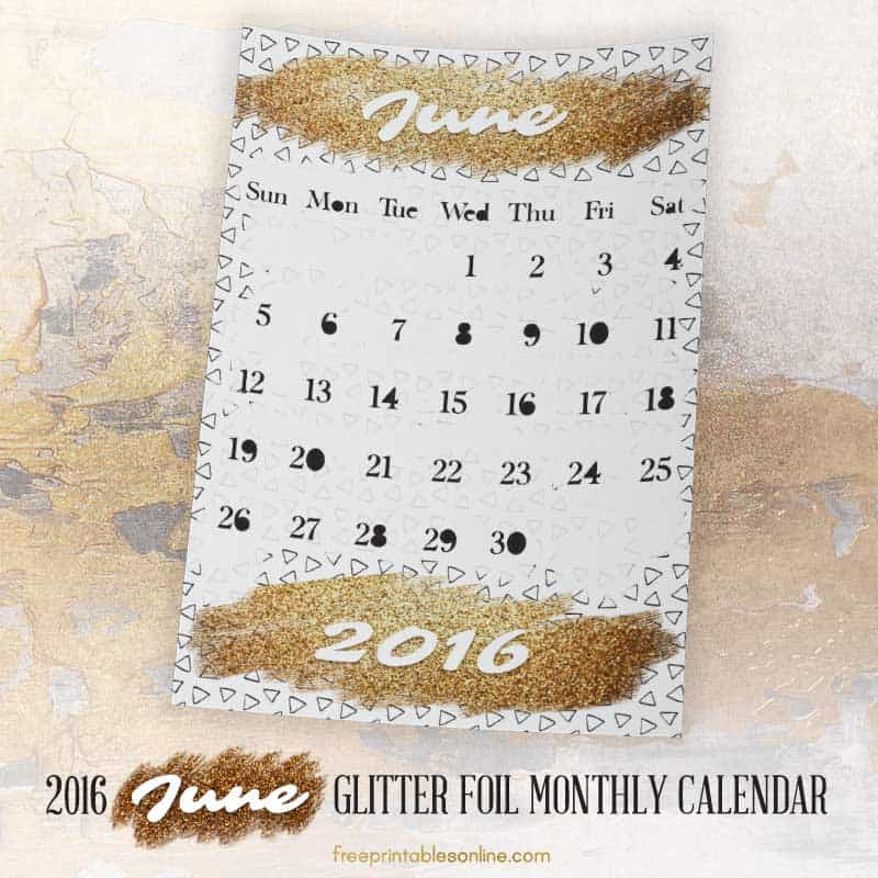 Glitter Foil Gold June Monthly Calendar