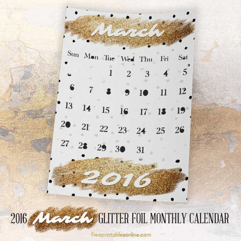 Glitter Foil Gold March Monthly Calendar