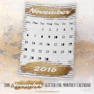 Glitter Gold Foil Printable November 2016 Calendar