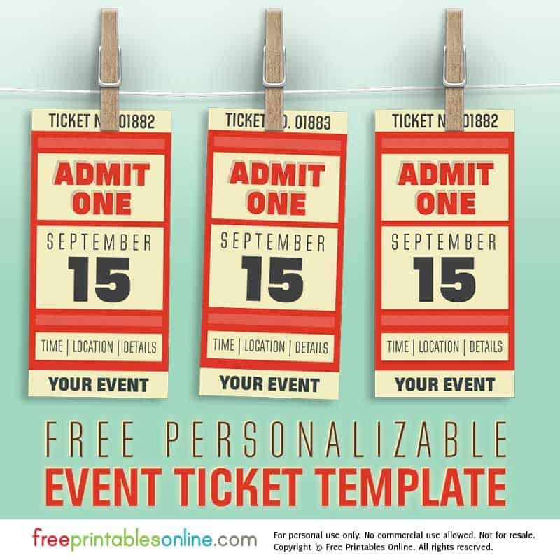free personalized event ticket template free printables online. Black Bedroom Furniture Sets. Home Design Ideas