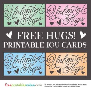 Free Unlimited Hugs IOU Cards