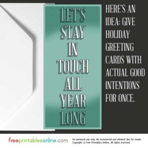Let's Stay in Touch All Year Long Greeting Card