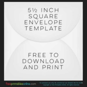 Printable 5 1/2 Inch Square Envelope Template