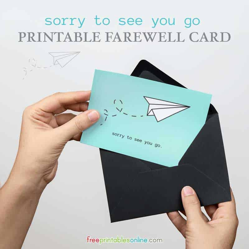 sorry to see you go printable farewell card