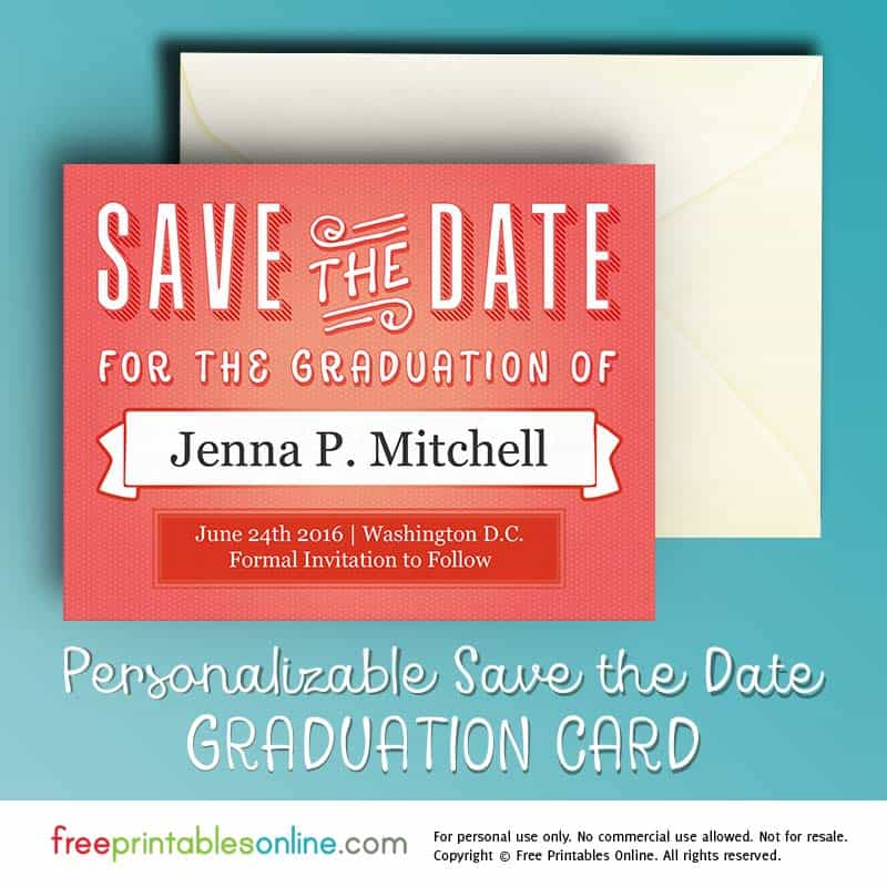Printable Graduation Save The Date Card Free Printables