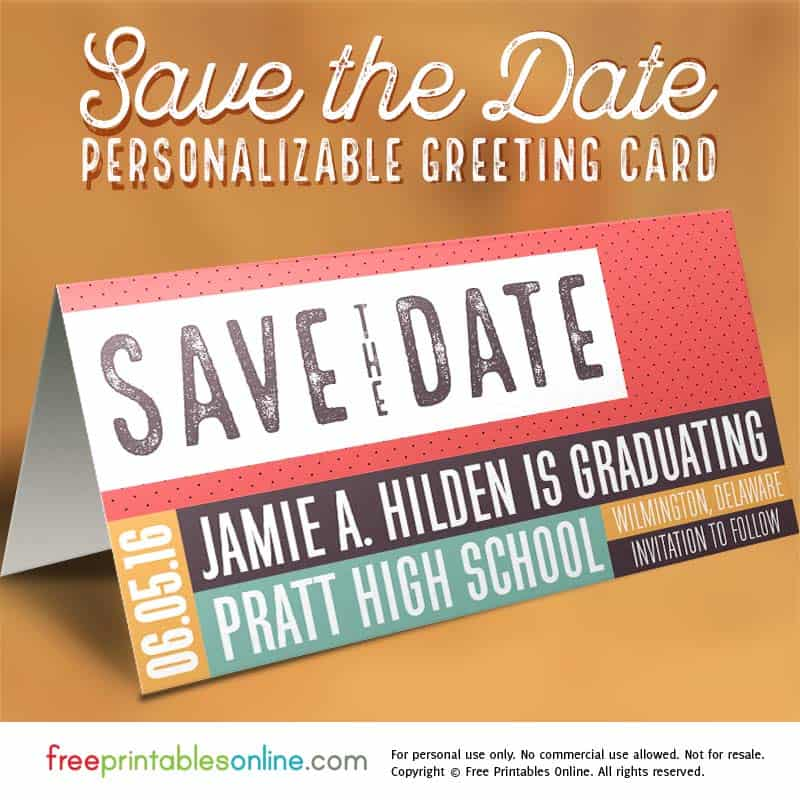 Free Customizable Save The Date Card Free Printables Online - Graduation save the date templates free