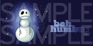 Bah Humbug Snowman Greeting Card