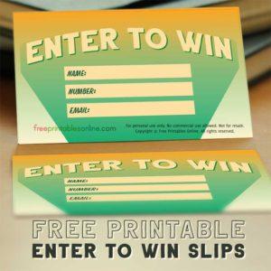 Printable Enter to Win Slips