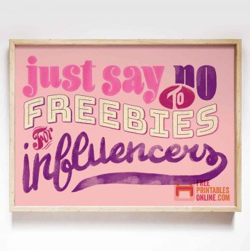 no freebies for influencers sign