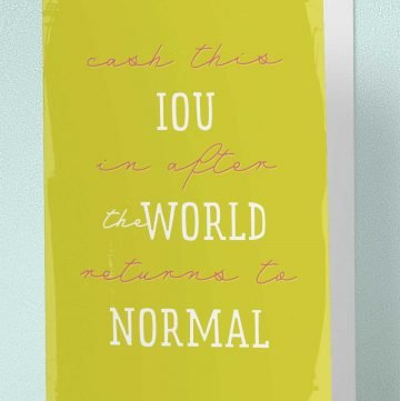 IOU when the world returns to normal card